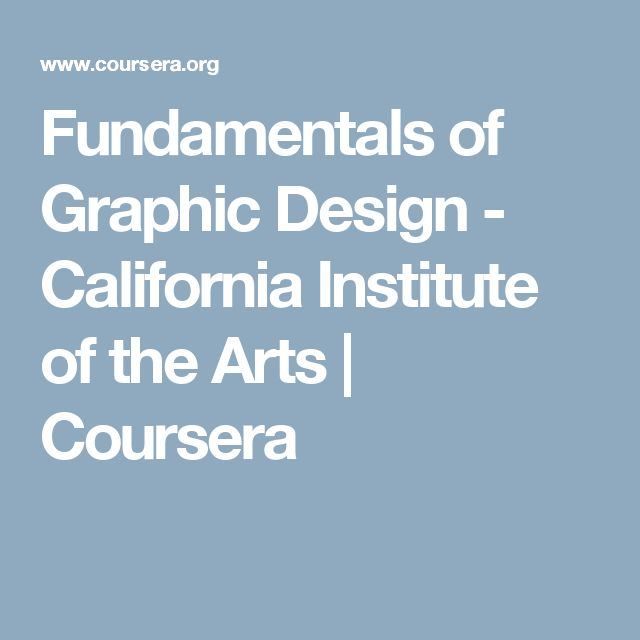 Fundamentals of Graphic Design - California Institute of the Arts | Coursera