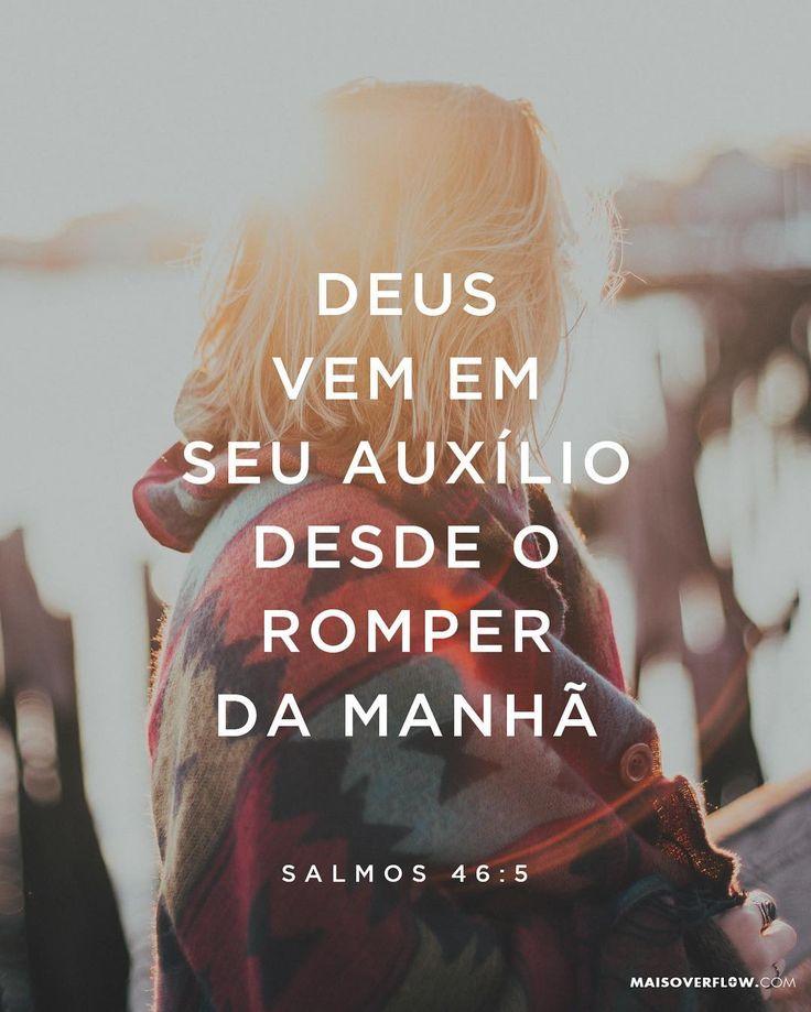 """""""Deus vem em seu auxílio desde o romper da manhã"""". Salmos 46:5  #30DaysOfBibleLettering () maisoverflow.com  X"""