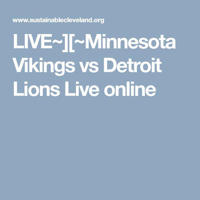 LIVE~][~Minnesota Vikings vs Detroit Lions Live online