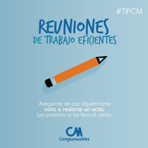 ¡Seguimos con estos consejos para hacer que tus reuniones de trabajo sean muy eficientes! Presta atención a esto, es muy importante. #TIPCM  www.compumuebles.com