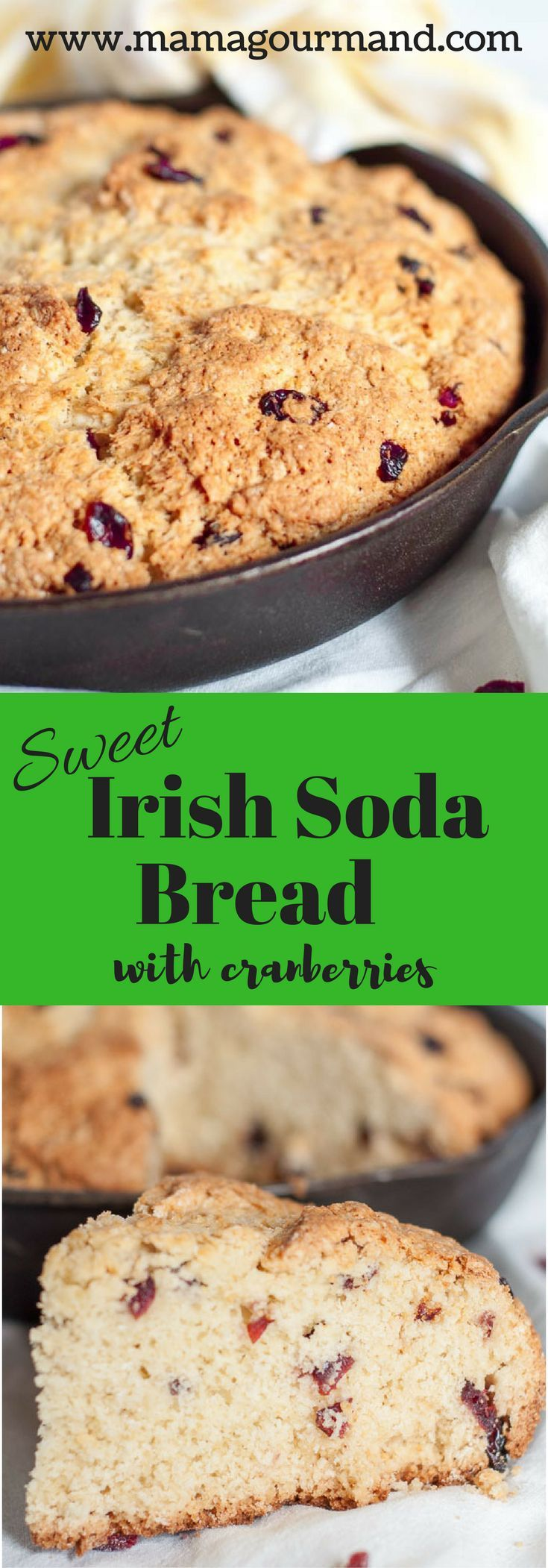 Best Ever Irish Soda Bread recipe is an absolute perfected version! It has a golden, crunchy, sweet crust with a moist, chewy interior, and tangy cranberries. http://www.mamagourmand.com