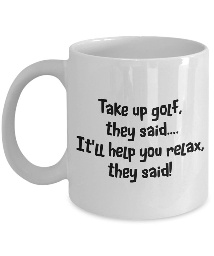 Golf to relax mug mugs youre my favorite person coffee