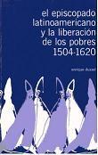El episcopado latinoamericano y la liberación de los pobres 1504-1620. #Cristianismo #Iglesia #Religion #Teologia #Indigenismos #MisionesReligiosas #Indigenas #Colonizacion #AmericaLatina