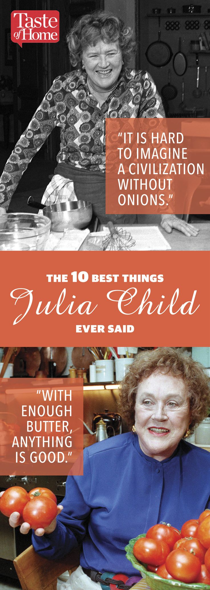 The 10 Best Things Julia Child Ever Said