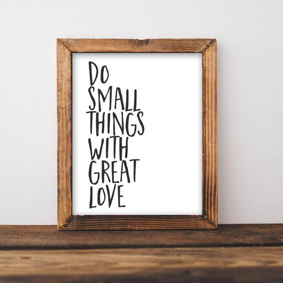 quote printable wall art do small things with great love printable quote home decor wall print home wall printable gallery wall black white - Home Decor Quotes