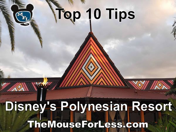 Disney's Polynesian Resort Top Tips