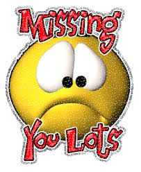 Image result for I AM REALLY MISSING SOME FRIENDS. :(