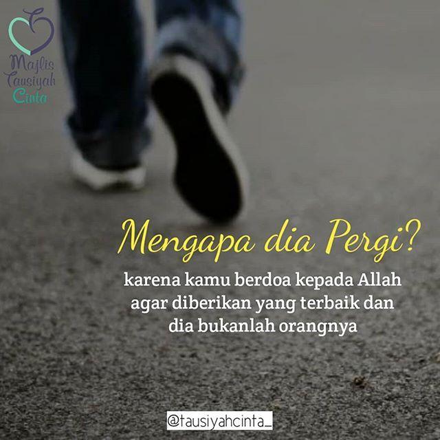 Mengapa Dia Pergi Karna Kamu Berdoa Kepada Allah Agar Diberikan