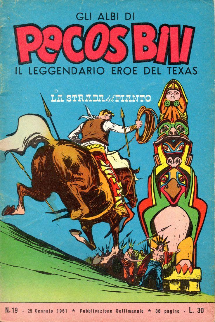 LA STRADA DEL PIANTO - Albi di Pecos Bill n.° 19 - 29 gennaio 1961