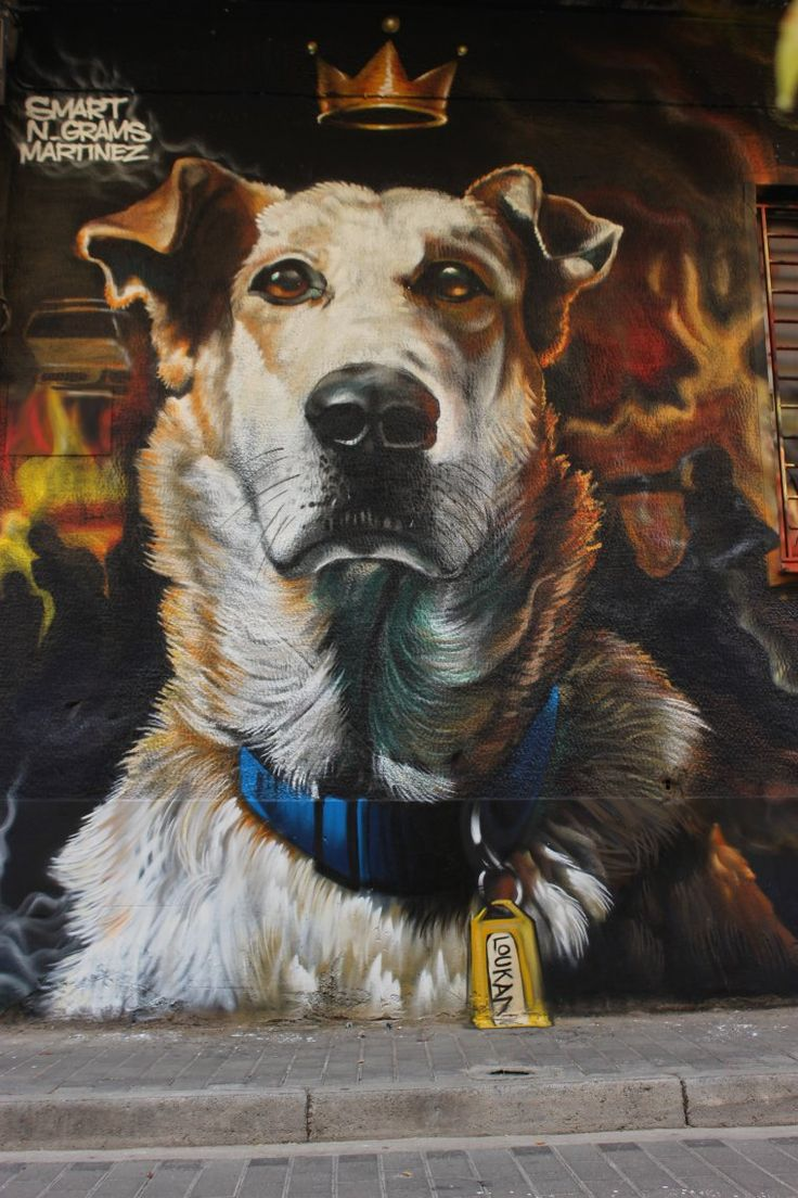 Street art and a tribute to this dog ~who hung out on the street where these artists once grew up