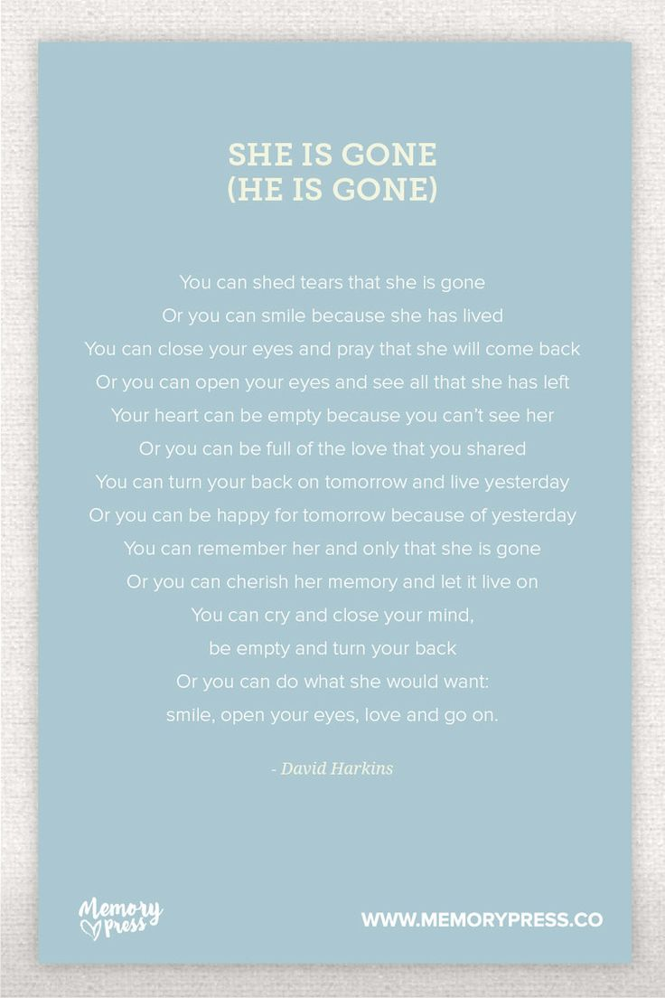 She is Gone, a Collection of Non-Religious Funeral Poems curated by Memory Press - creators of beautiful, uplifting, and memorable Funeral Programs