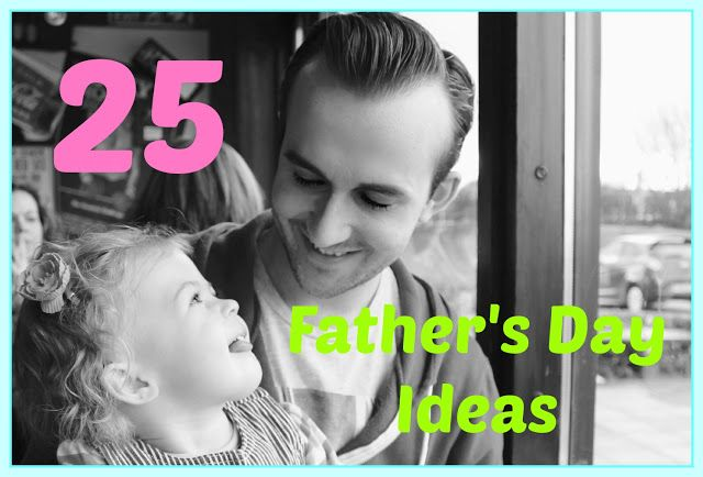 25 Father's Day Ideas | Sprinkle of Glitter blog