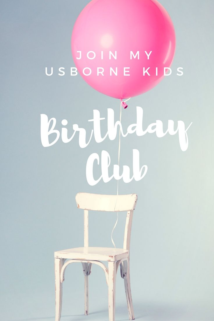 Join Carrie's Usborne Kids Birthday Club and receive 10% off your book purchase in your child's birthday month! http://usbornebookslover.blogspot.com/2016/09/usborne-books-more-kids-birthday-club.html