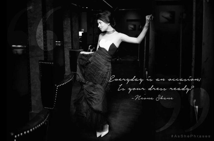 #AsShePhrases Chaque jour est une nouvelle occasion. Avez-vous la robe qu'il vous faut ? Neona Skane  #Neoska #NeonaSkane #ParisianStyle #TheWhiteWalk #Fashion