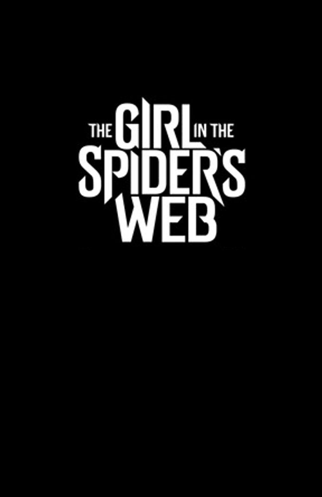 The Girl In The Spider S Web 2018 With Images Full Movies