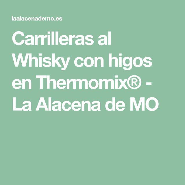 Carrilleras al Whisky con higos en Thermomix® - La Alacena de MO