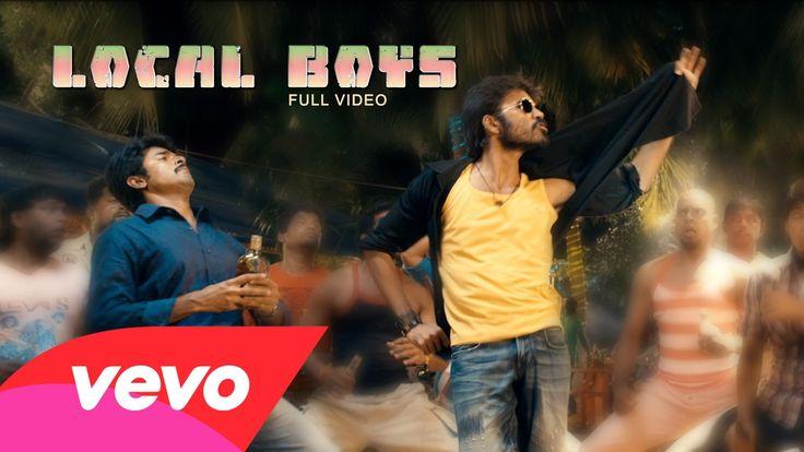 Ethir Neechal - Local Boys Video | Dhanush, Sivakarthikeyan