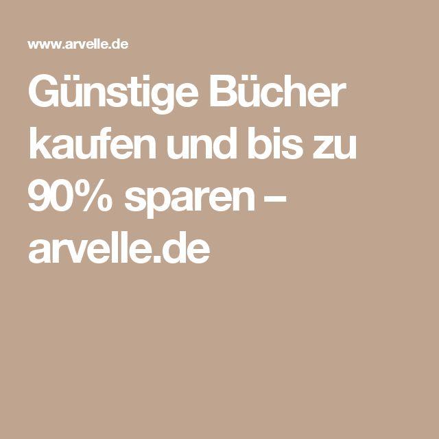 Günstige Bücher kaufen und bis zu 90% sparen – arvelle.de