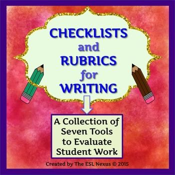 Use this collection of assessment tools year round! All 7 rubrics & checklists come in pre-made & customizable versions and 4 of the rubrics are available in both number-based and standards-based versions. Plus, all tools are in color and black-and-white. Two rubrics can be used for a variety of writing assignments; the other rubrics & checklists are for more specific types of writing. That's 44 assessment tools in all!  Great for ELLs and all students. $