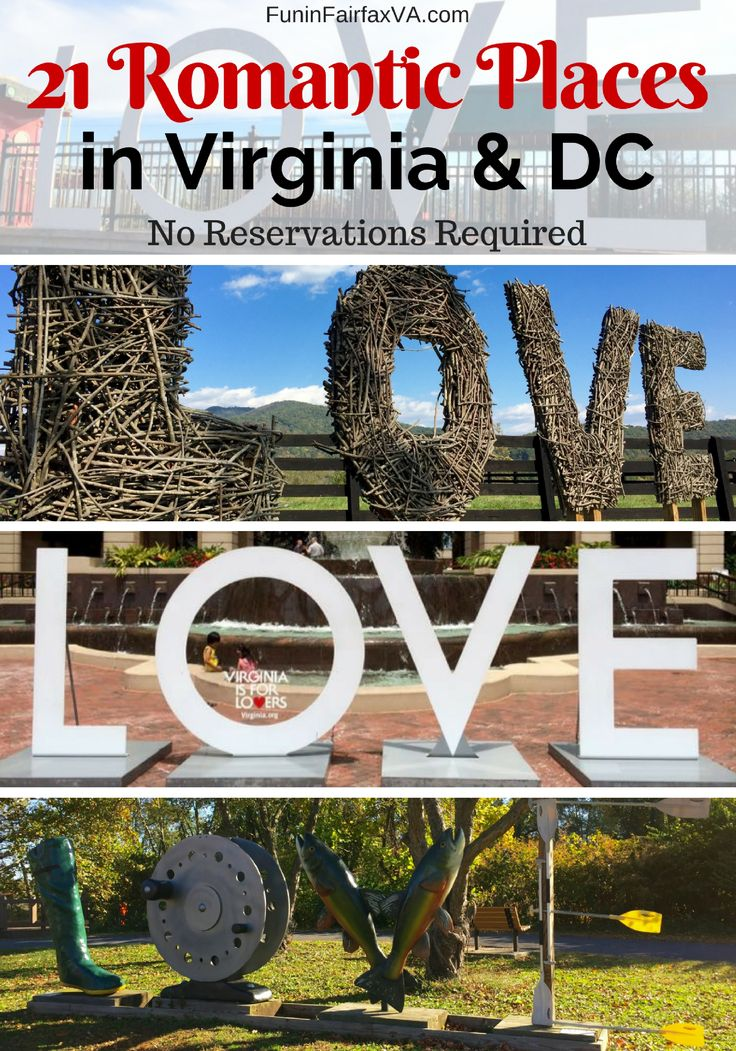 These 21 romantic places in Virginia and Washington DC never require a reservation, and they offer unique ways to spend time with your love all year long.