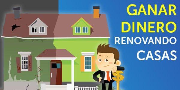 Como Ganar Dinero Arreglando Y Vendiendo Casas Guia Paso A Paso Vender Casa Ganar Dinero Como Ganar Dinero