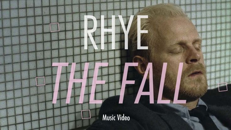 Rhye - The Fall - 2012    Click on the link to watch the selection   https://www.youtube.com/playlist?list=PLLNma6ynBgYLTipx3nylcdtNfTHI-oU5E  