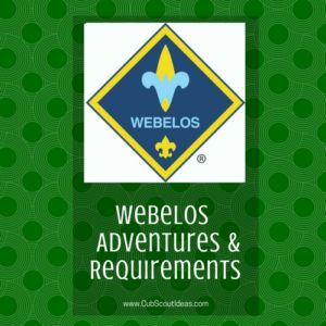 All of the adventures and requirements for the Webelos Cub Scout rank.