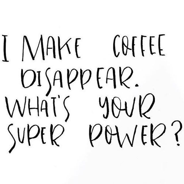 i rock this super power happy saturday thx to coffee quotes