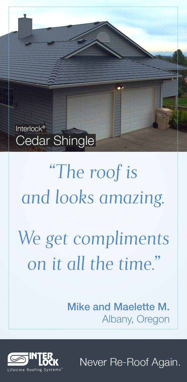 This Happy Customer Loves Their New Metal Roof. They Chose The Interlock®  Cedar Shingle