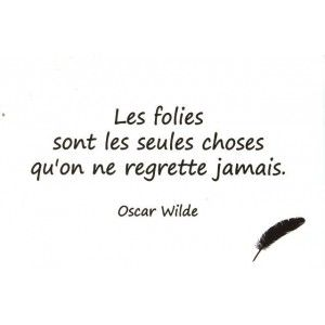 My Little Paris - Citation d'Oscar Wilde