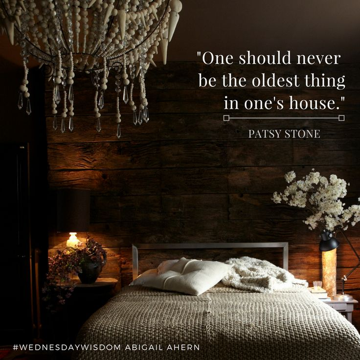 """""""One should never be the oldest thing in one's house"""" - Patsy Stone #WednesdayWisdom"""