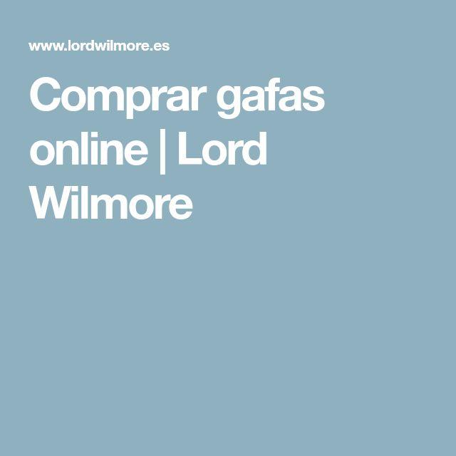 Comprar gafas online   Lord Wilmore