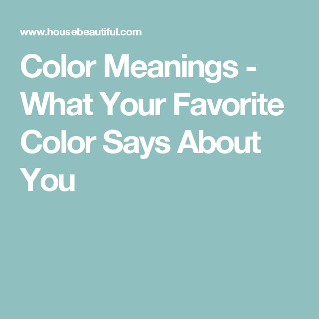 25 Best Ideas About Color Meanings On Pinterest