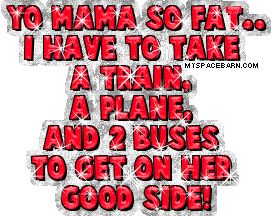 yo momma jokes | Yo Momma Myspace Graphics