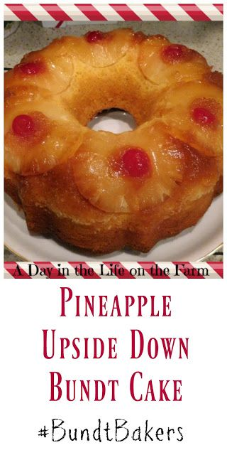 A Day in the Life on the Farm: Pineapple Upside Down Bundt #BundtBakers