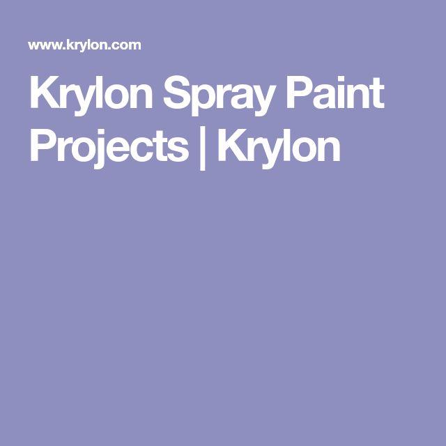 Krylon Spray Paint Projects | Krylon