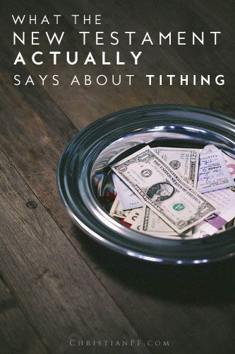 What the new testament says about tithing...