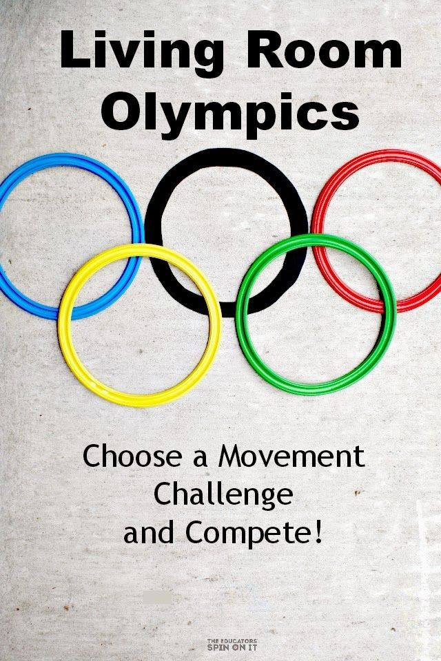 The Educators' Spin On It: Living Room Olympics; Movement Activities for Children