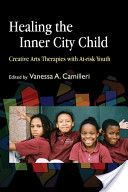 Healing the Inner City Child: creative arts therapies with at-risk youth (Google Ebook)