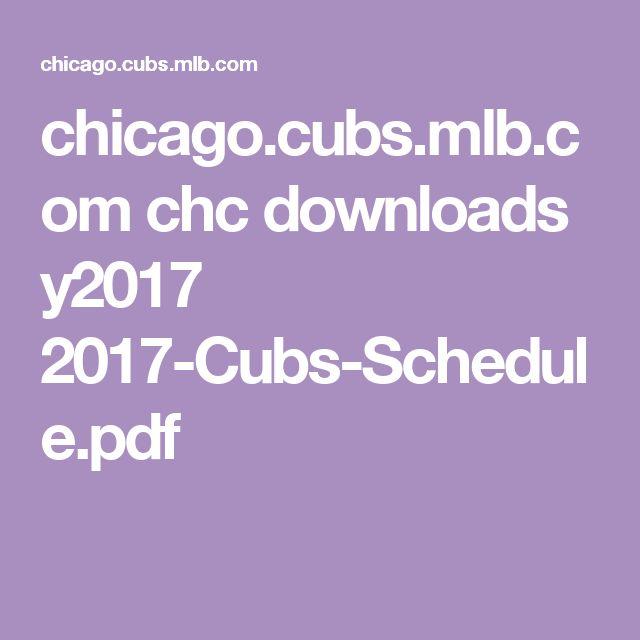 chicago.cubs.mlb.com chc downloads y2017 2017-Cubs-Schedule.pdf