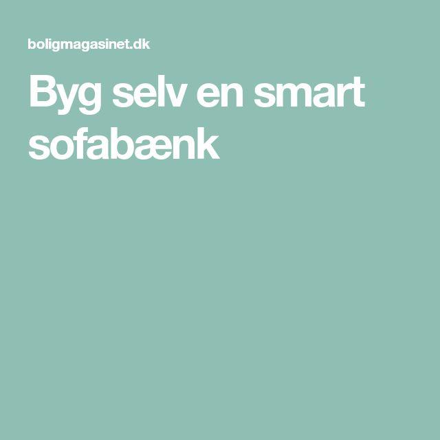 Byg selv en smart sofabænk