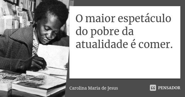 20 Reflexoes E Poemas De Carolina Maria De Jesus Que Voce Precisa