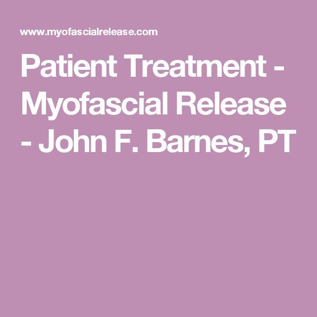 Patient Treatment - Myofascial Release - John F. Barnes, PT