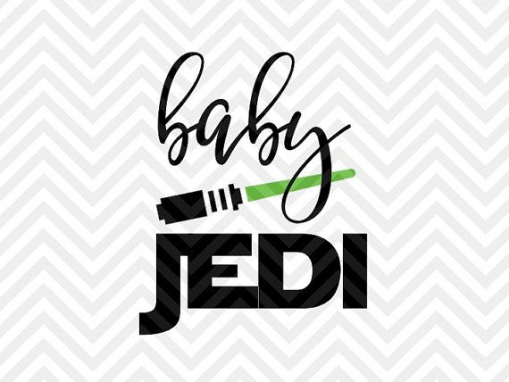 Baby Jedi Star Wars SVG and DXF Cut File by KristinAmandaDesigns