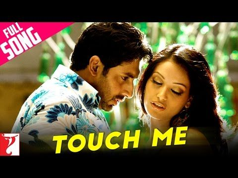 Touch Me - Full Song - Dhoom:2 | Abhishek Bachchan | Bipasha Basu | Uday Chopra - YouTube