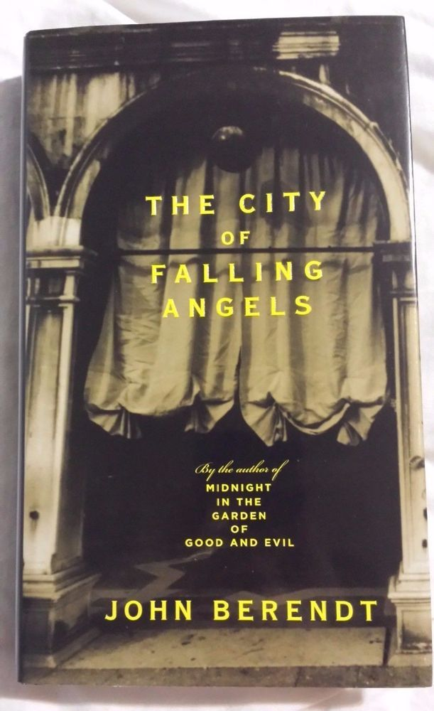 The City of Falling Angels by John Berendt 2006 Hardcover   Vintage Book Unique