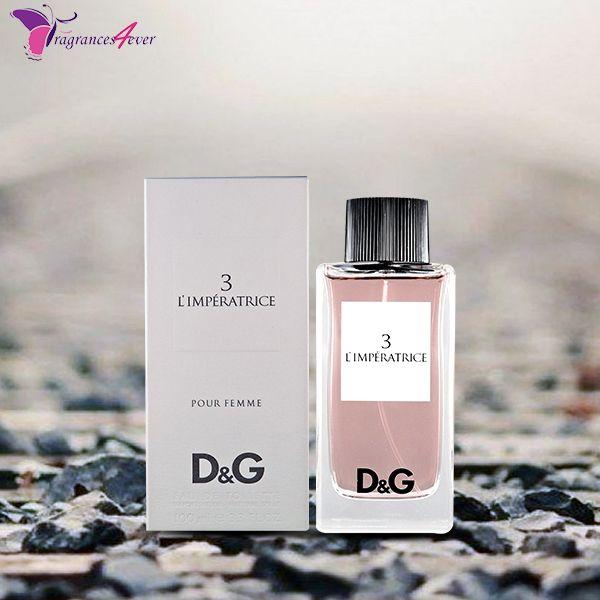 D G 3 L Imperatrice Women Eau De Toilette 3 3 Oz Spray Now Online Available On Fragrances4ever Store Dolce Perfume Perfume Scents Essential Oil Fragrance