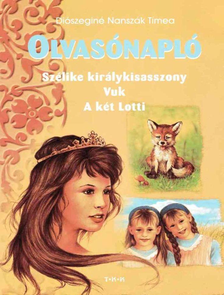 Marci fejlesztő és kreatív oldala: Olvasónapló-Szélike királykisasszony, Vuk, A két Lotti