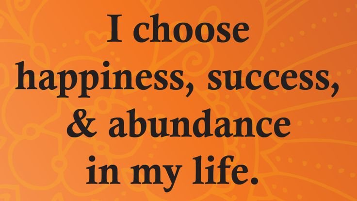 positive affirmations for success in your life build confidence attract happiness prosperity abundance wealth
