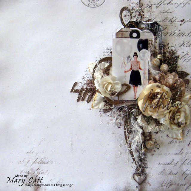 Mary's Crafty Moments: ''Happy Birthday'' - DT Layout for More Than Words...